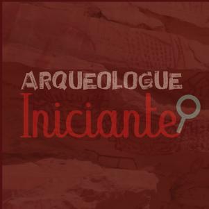 arqueologo iniciante 300x300Prancheta 3